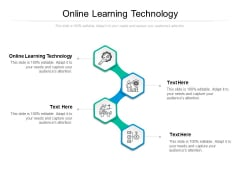 Online Learning Technology Ppt PowerPoint Presentation Layouts Rules Cpb