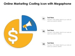 Online Marketing Costing Icon With Megaphone Ppt PowerPoint Presentation Model Designs PDF
