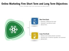 Online Marketing Firm Short Term And Long Term Objectives Ppt PowerPoint Presentation File Master Slide PDF