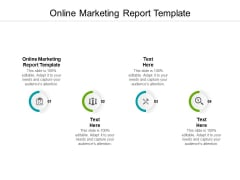 Online Marketing Report Template Ppt PowerPoint Presentation Slides Display Cpb Pdf
