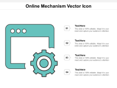 Online Mechanism Vector Icon Ppt PowerPoint Presentation Inspiration Template