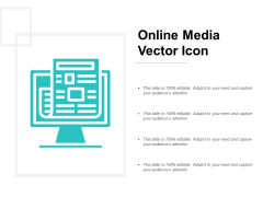 Online Media Vector Icon Ppt PowerPoint Presentation Infographic Template Brochure