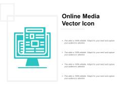 Online Media Vector Icon Ppt PowerPoint Presentation Model Ideas