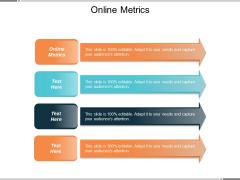 Online Metrics Ppt PowerPoint Presentation Infographics Templates Cpb