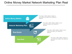 Online Money Market Network Marketing Plan Real Estate Ppt PowerPoint Presentation Ideas Templates