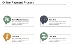 Online Payment Process Ppt PowerPoint Presentation Ideas Designs Cpb