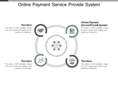 Online Payment Service Provide System Ppt PowerPoint Presentation File Images Cpb