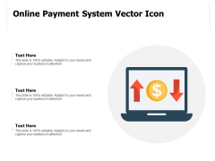 Online Payment System Vector Icon Ppt PowerPoint Presentation Gallery Graphics PDF