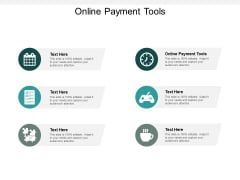 Online Payment Tools Ppt PowerPoint Presentation Icon Example Topics Cpb