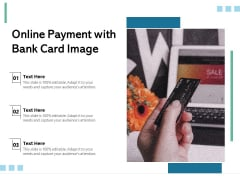 Online Payment With Bank Card Image Ppt PowerPoint Presentation Gallery Guidelines PDF