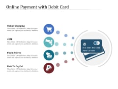 Online Payment With Debit Card Ppt PowerPoint Presentation Gallery Smartart PDF