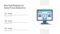 Online People Management And Selection Process Dashboard Icon Ppt Layouts Aids PDF