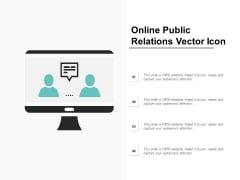 Online Public Relations Vector Icon Ppt Powerpoint Presentation Ideas Graphics Tutorials