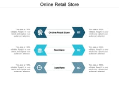 Online Retail Store Ppt PowerPoint Presentation Inspiration Elements Cpb