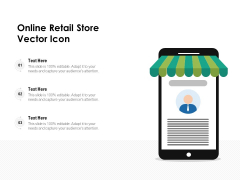 Online Retail Store Vector Icon Ppt PowerPoint Presentation Outline Inspiration PDF