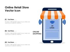 Online Retail Store Vector Icon Ppt PowerPoint Presentation Pictures Slide Download PDF
