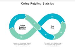 Online Retailing Statistics Ppt PowerPoint Presentation Visual Aids Cpb
