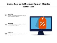 Online Sale With Discount Tag On Monitor Vector Icon Ppt PowerPoint Presentation Summary Example Introduction PDF