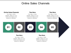 Online Sales Channels Ppt PowerPoint Presentation Infographics Grid Cpb