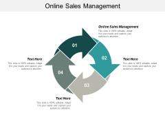 Online Sales Management Ppt PowerPoint Presentation Inspiration Visuals Cpb