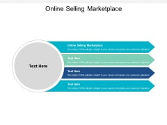 Online Selling Marketplace Ppt PowerPoint Presentation Infographics Elements Cpb