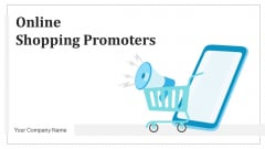 Online Shopping Promoters Digital Marketing Ppt PowerPoint Presentation Complete Deck With Slides