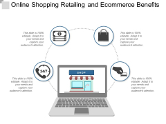 Online Shopping Retailing And Ecommerce Benefits Ppt Powerpoint Presentation Model Themes