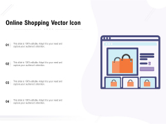 Online Shopping Vector Icon Ppt PowerPoint Presentation Layouts Inspiration