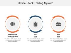 Online Stock Trading System Ppt PowerPoint Presentation Portfolio Icons Cpb