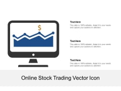 Online Stock Trading Vector Icon Ppt PowerPoint Presentation Infographics Good