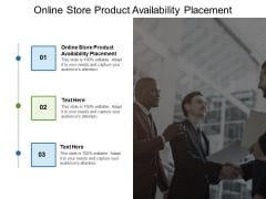 Online Store Product Availability Placement Ppt PowerPoint Presentation Ideas Picture Cpb