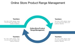 Online Store Product Range Management Ppt PowerPoint Presentation Infographics Information Cpb