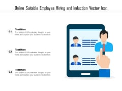 Online Suitable Employee Hiring And Induction Vector Icon Ppt PowerPoint Presentation Infographics Rules PDF