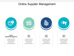 Online Supplier Management Ppt PowerPoint Presentation Styles Master Slide