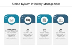 Online System Inventory Management Ppt PowerPoint Presentation Layouts Designs Download Cpb