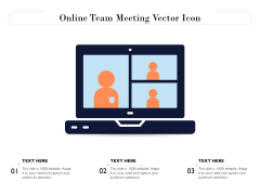 Online Team Meeting Vector Icon Ppt PowerPoint Presentation Inspiration Graphics Example PDF