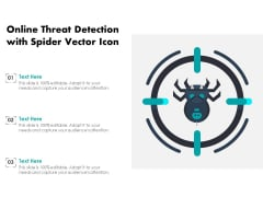Online Threat Detection With Spider Vector Icon Ppt PowerPoint Presentation File Visual Aids PDF