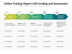 Online Training Report With Grading And Assessment Ppt PowerPoint Presentation File Vector PDF