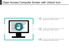 Open Access Computer Screen With Unlock Icon Ppt PowerPoint Presentation Layouts Slides