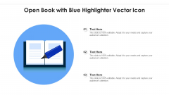 Open Book With Blue Highlighter Vector Icon Ppt Slides Graphics PDF