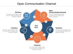 Open Communication Channel Ppt PowerPoint Presentation Infographic Template Deck Cpb