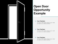 Open Door Opportunity Example Ppt PowerPoint Presentation Model Demonstration