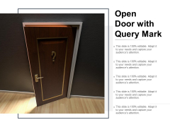 Open Door With Query Mark Ppt PowerPoint Presentation Visual Aids Deck