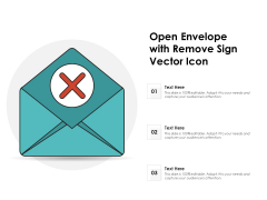Open Envelope With Remove Sign Vector Icon Ppt PowerPoint Presentation Slides Example Topics PDF