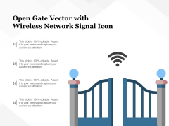 Open Gate Vector With Wireless Network Signal Icon Ppt PowerPoint Presentation Infographic Template Grid PDF