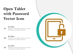 Open Tablet With Password Vector Icon Ppt PowerPoint Presentation Pictures Slide Portrait PDF