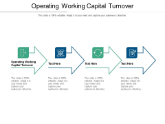 Operating Working Capital Turnover Ppt PowerPoint Presentation Styles Portrait Cpb