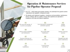 Operation And Maintenance Services For Pipeline Operator Proposal Ppt PowerPoint Presentation Gallery Information