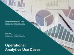 Operational Analytics Use Cases Ppt PowerPoint Presentation Professional Visual Aids Cpb Pdf