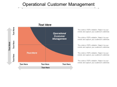 Operational Customer Management Ppt Powerpoint Presentation Model Gridlines Cpb